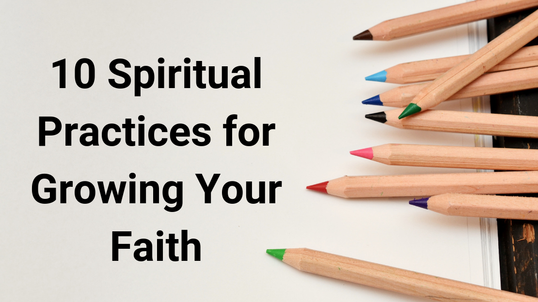 Back to School: 10 Spiritual Practices for Growing Your Faith